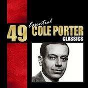 49 Essential Cole Porter Classics Songs