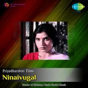Ninaivugal Songs