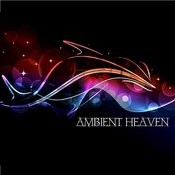 Ambient Heaven Songs