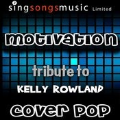 Motivation (Tribute To Kelly Rowland) Songs