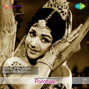 Porchilai Songs
