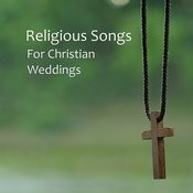 Religious Wedding Songs For Christian Weddings Songs