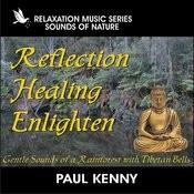 Reflection Healing Enlighten Songs