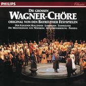 Die grossen Wagner Chöre - Original von den Bayreuther Festspielen Songs
