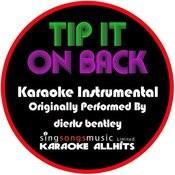 Tip It On Back (Originally Performed By Dierks Bentley) [Karaoke Instrumental Version] Songs