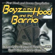 Boyz In The Hood And The Barrio Songs