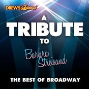 A Tribute To Barbra Streisand: The Best Of Broadway Songs