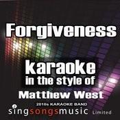 Forgiveness (In The Style Of Matthew West) [Karaoke Version] - Single Songs