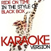 Ride On Time (In The Style Of Black Box) [Karaoke Version] - Single Songs