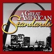 Great American Standards, Vol. 3 Songs