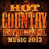 Hot Country Instrumental Music 2013 Songs