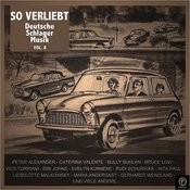 So Verliebt: Deutsche Schlager Musik, Vol. 8 Songs