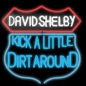 Kick A Little Dirt Around Song