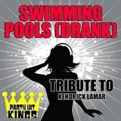 Swimming Pools (Drank) [Tribute To Kendrick Lamar] Song