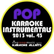 2013 Pop Karaoke Instrumentals, Vol. 43 Songs