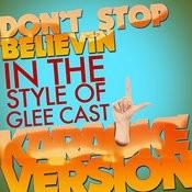 Don't Stop Believin (In The Style Of Glee Cast) [Karaoke Version] - Single Songs