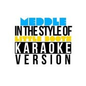 Meddle (In The Style Of Little Boots) [Karaoke Version] Song