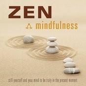 Zen Mindfulness Songs