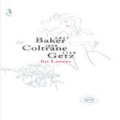 For Lovers - Chet Baker, John Coltrane, Stan Getz Songs