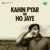 Kahin Pyar Na Ho Jaye Songs