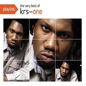 Playlist: The Very Best Of KRS-One Songs