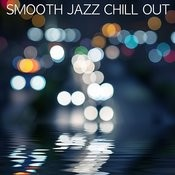 Smooth Jazz Chill Out Songs