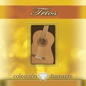Coleccion Diamante: Trios Songs