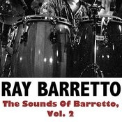 The Sounds Of Barretto, Vol. 2 Songs