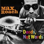 Deeds, Not Words (Feat. Booker Little & George Coleman) [Bonus Track Version] Songs