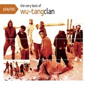 Playlist: The Very Best Of Wu-Tang Clan Songs