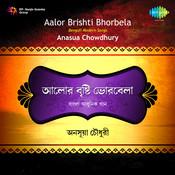 Aalo Brishti Bhorbela Songs