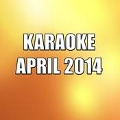 Karaoke April 2014 Songs