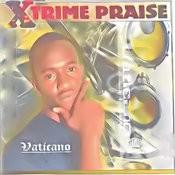 Xtrime Praise Songs