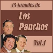 15 Grandes Exitos De Los Panchos Vol. 1 Songs