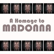 A Homage To: Madonna Songs