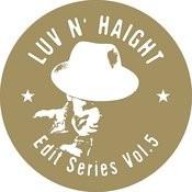 Luv N' Haight (Edit Series Vol.5: Darondo) Songs