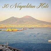 30 Neapolitan Hits Songs