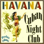 Cuban Night Club Songs