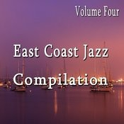 East Coast Jazz Compilation, Vol. 4 Instrumental) Songs