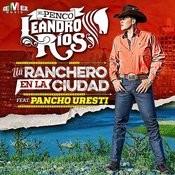 Un Ranchero En La Ciudad (Feat. Pancho Uresti) Song