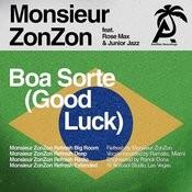 Boa Sorte (Good Luck)[Monsieur Zonzon Refresh Extended] Song