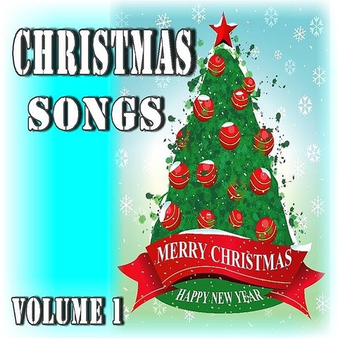 Christmas Songs: Merry Christmas, Happy New Year, Vol. 1 (Instrumental) Songs Download ...