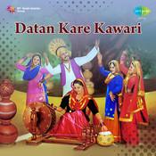 Datan Kare Kawari Songs