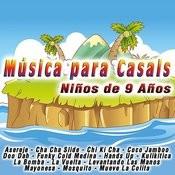 Música Para Casals: Niños De 9 Años Songs