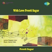 With Love Preeti Sagar Hindi Songs