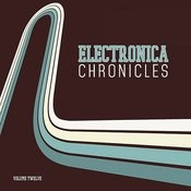 Electronica Chronicles, Vol. 12 Songs