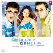 Nehlle Pe Dehlla Songs