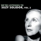 We're Listening To Suzy Solidor, Vol. 2 Songs