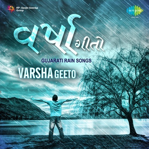 Varsha Geeto - Gujarati Rain Songs Songs Download: Varsha Geeto