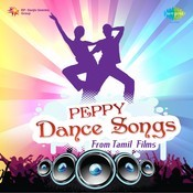Peppy Dance Songs From Tamil Films Songs Download: Peppy